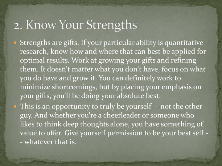 2. Know Your Strengths