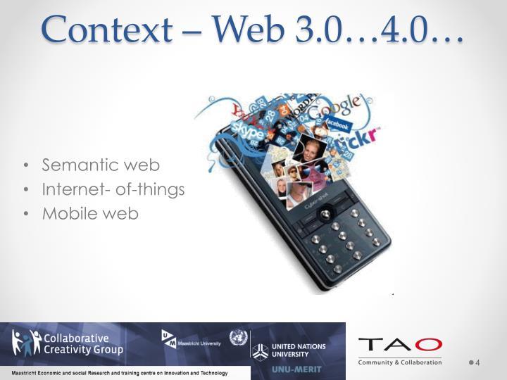 Context – Web 3.0…4.0…