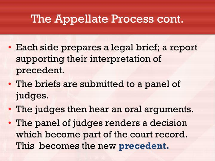 The Appellate Process cont.