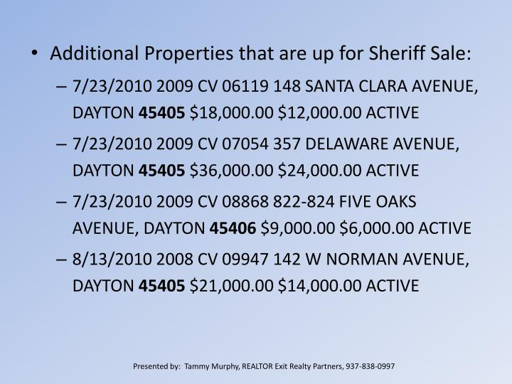 Additional Properties that are up for Sheriff Sale: