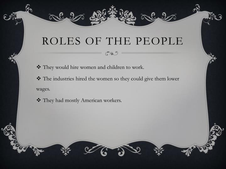 Roles of the people