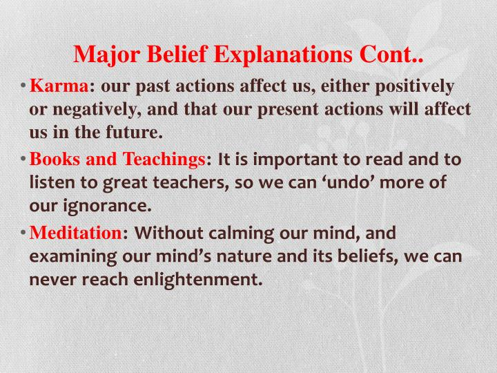 Major Belief Explanations Cont..