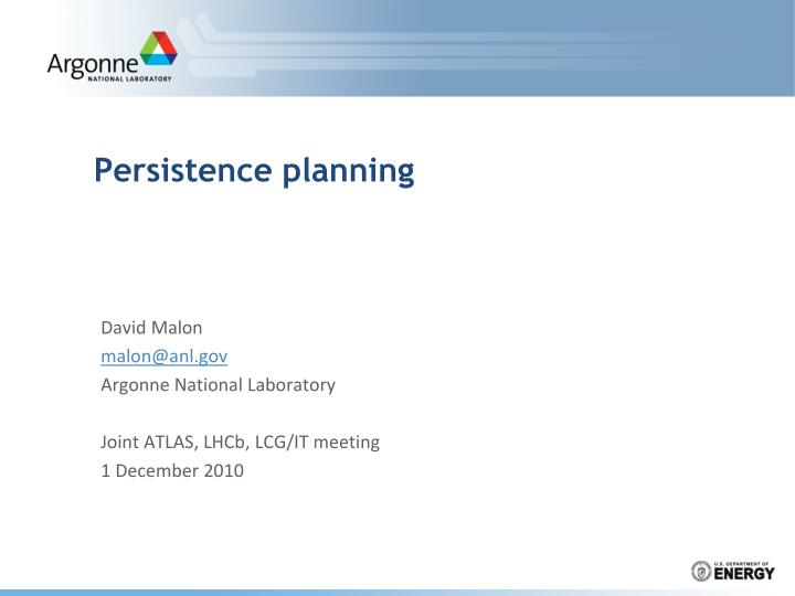 Persistence planning