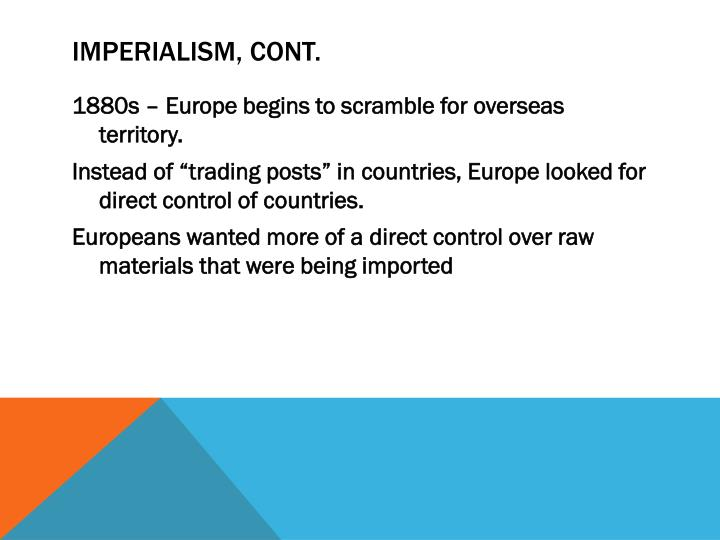 Imperialism, cont.
