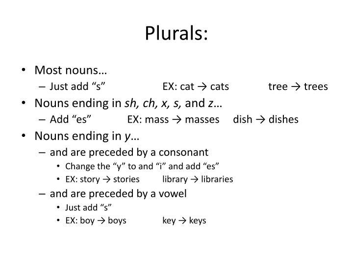 Plurals: