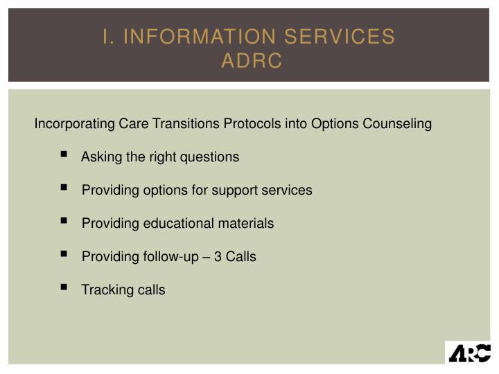 I. Information Services