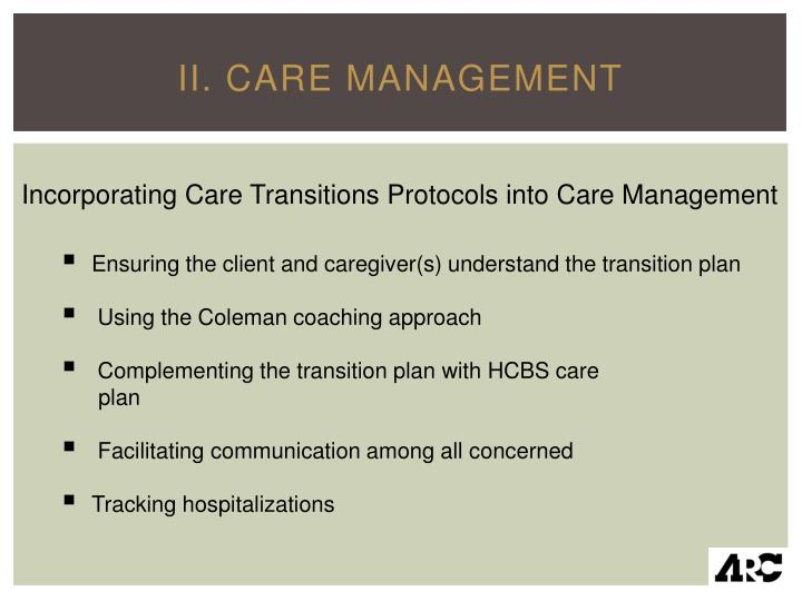 II. Care Management