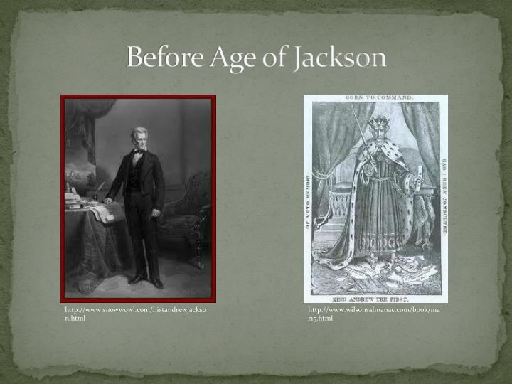 Before Age of Jackson