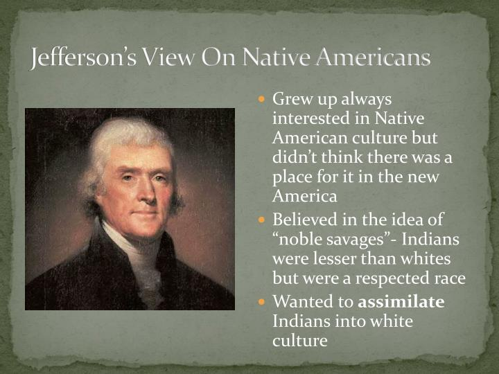Jefferson's View On Native Americans