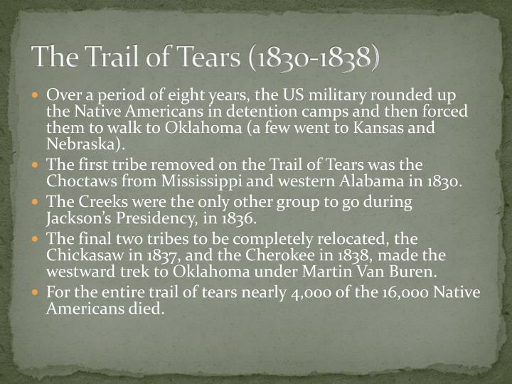 The Trail of Tears (1830-1838)