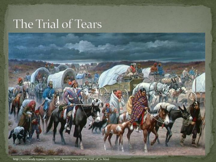 The Trial of Tears