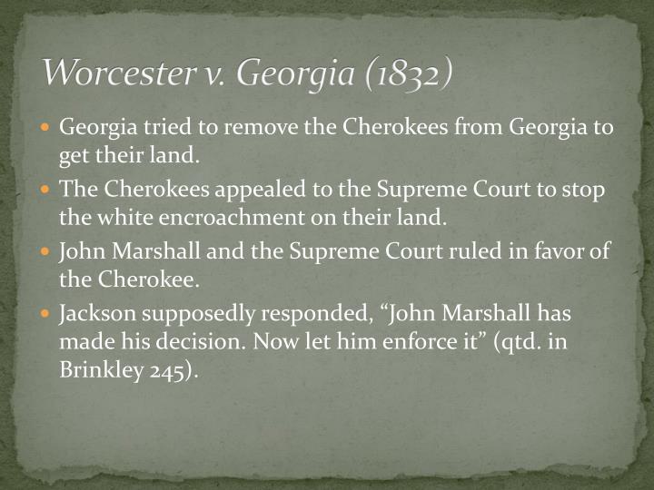 Worcester v. Georgia (1832)