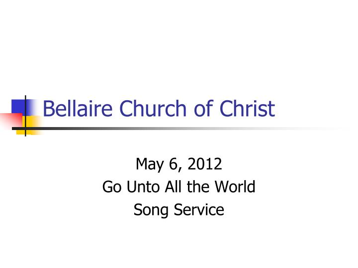 Bellaire church of christ