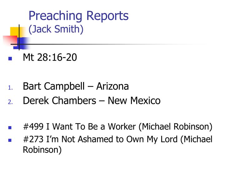 Preaching reports jack smith