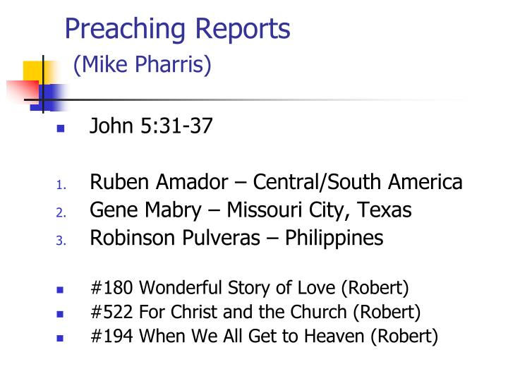 Preaching Reports