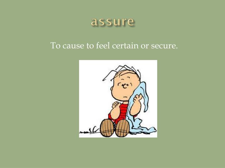 assure