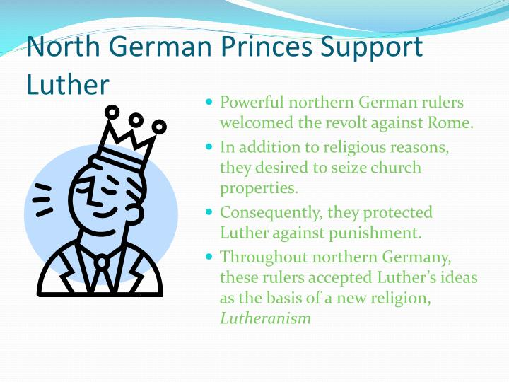 North German Princes Support Luther