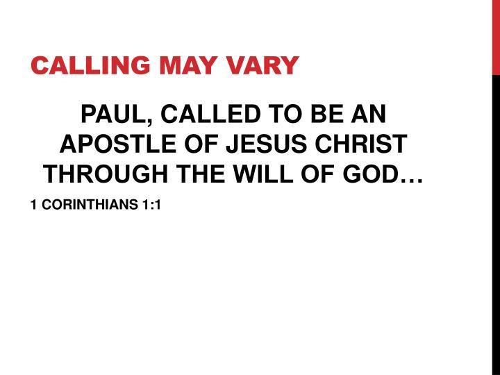 CALLING MAY VARY