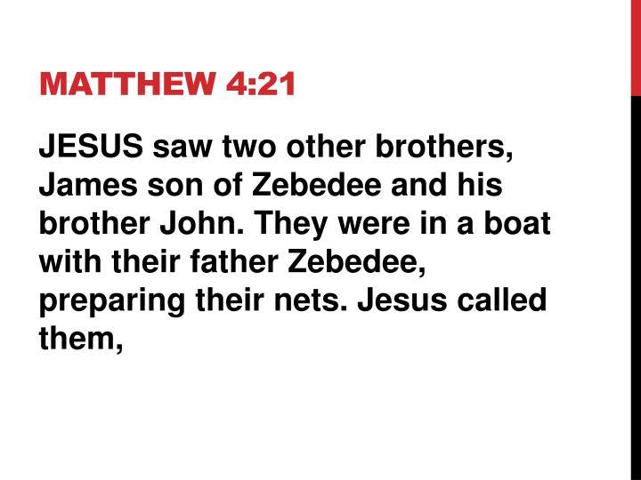 MATTHEW 4:21