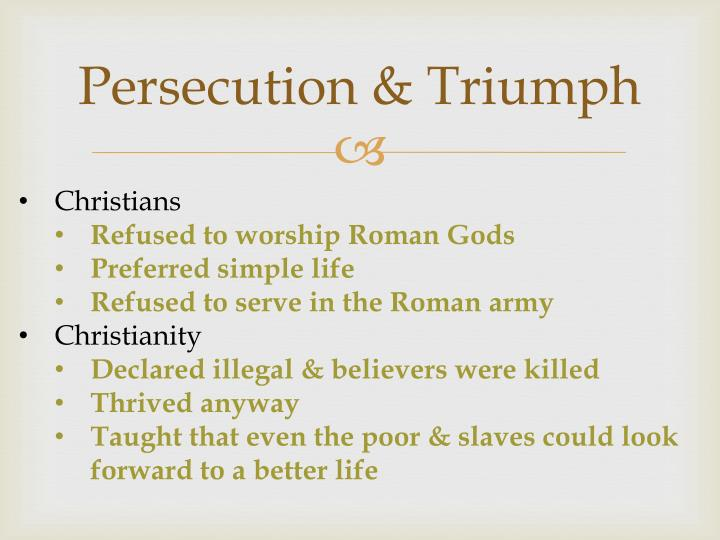 Essay about Roman Persecution of Christians