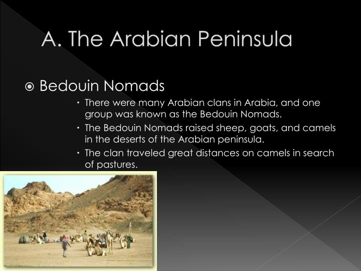 A. The Arabian Peninsula