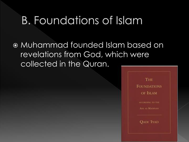 B. Foundations of Islam