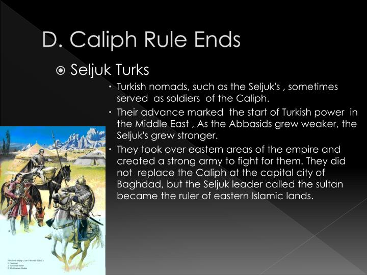 D. Caliph Rule Ends