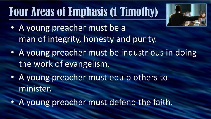Four areas of emphasis 1 timothy