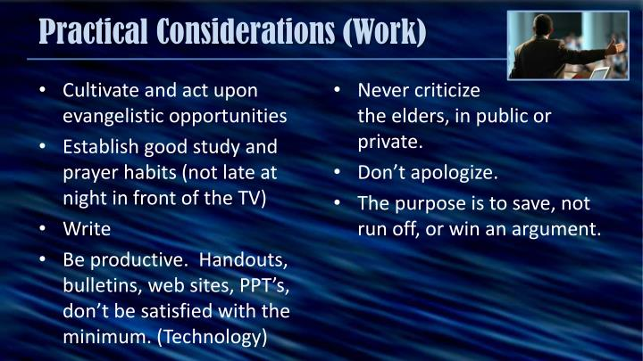 Practical Considerations (Work)
