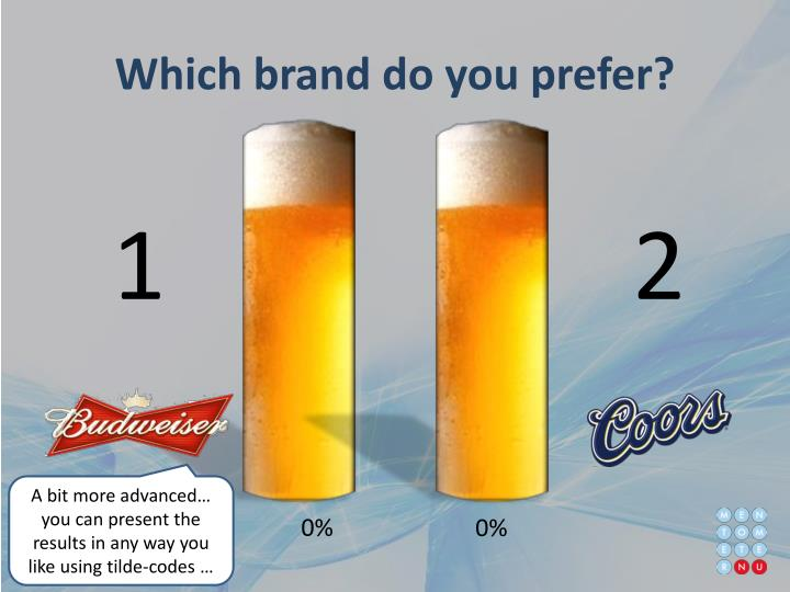 Which brand do you