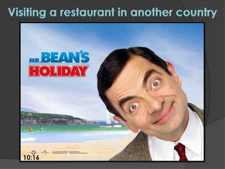 Visiting a restaurant in another country