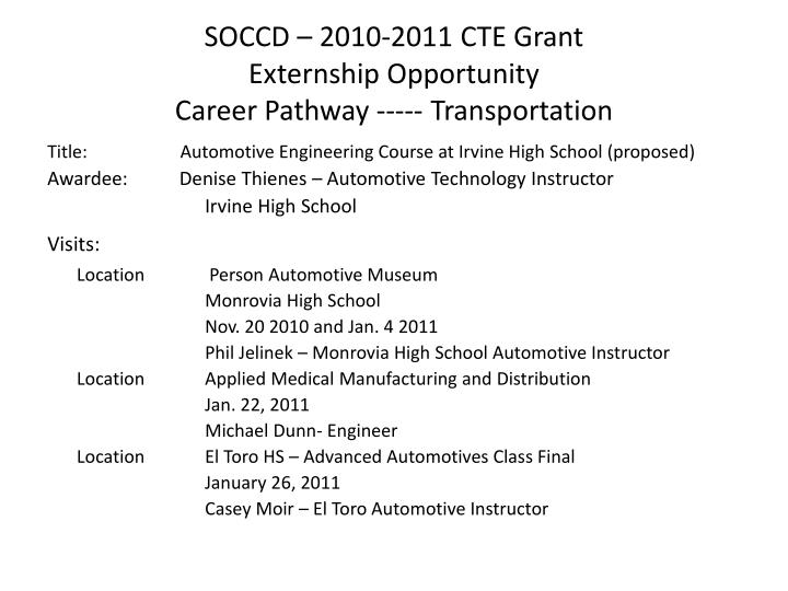 Soccd 2010 2011 cte grant externship opportunity career pathway transportation