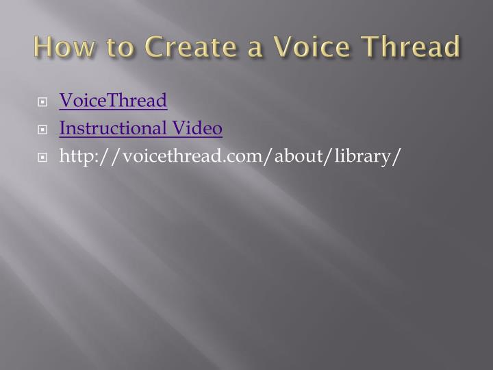 How to Create a Voice Thread
