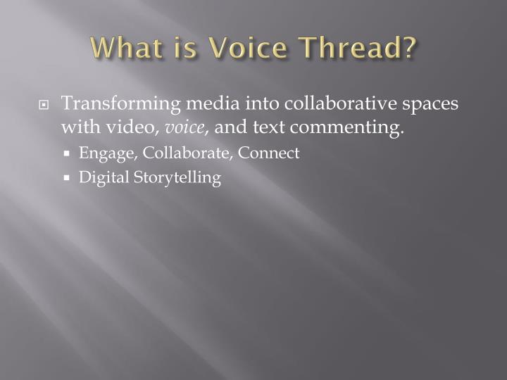 What is Voice Thread?