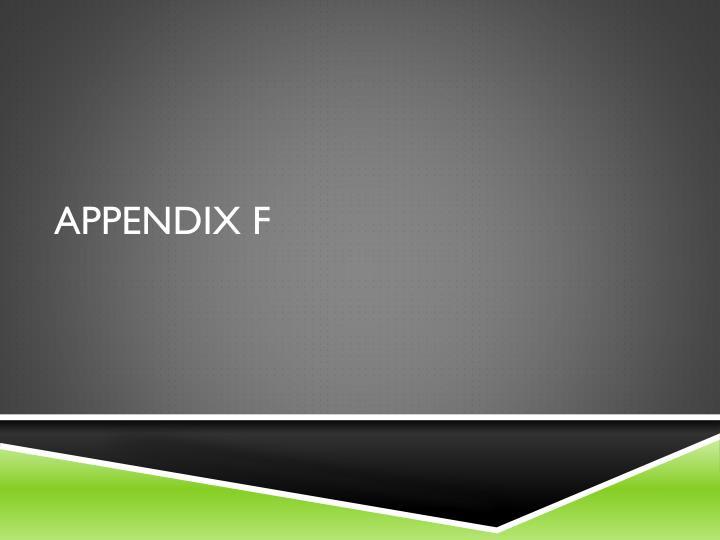 Appendix F