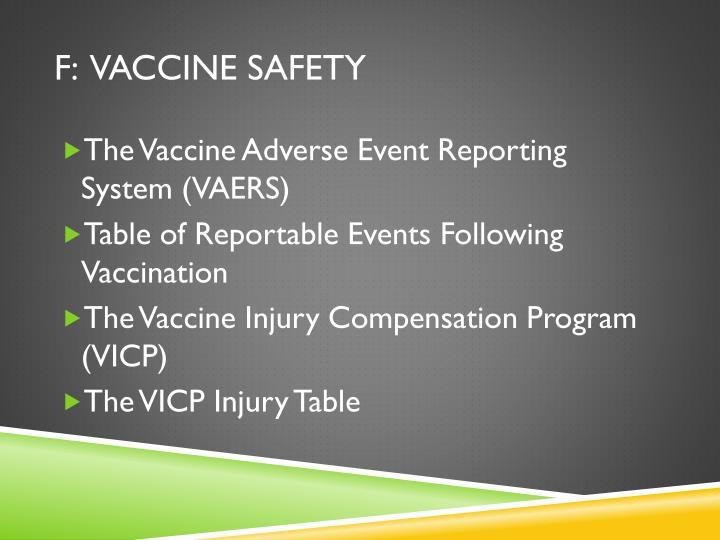 F:  Vaccine Safety