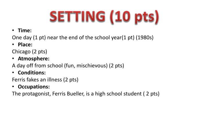 SETTING (10 pts)