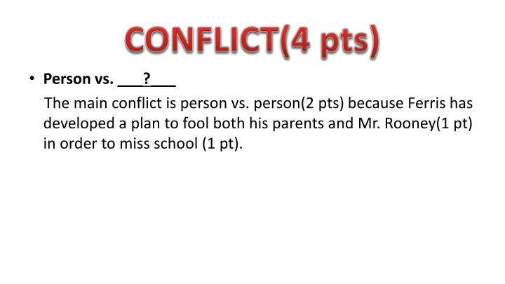 CONFLICT(4 pts)