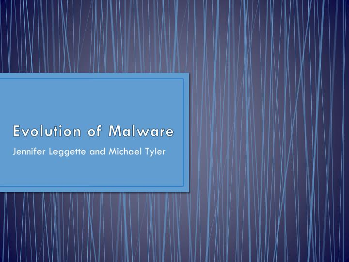 Evolution of malware