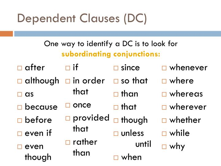 Dependent Clauses (DC)