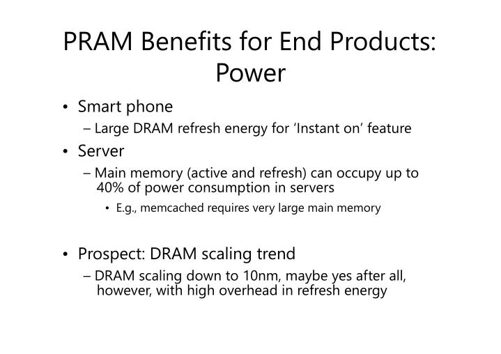 PRAM Benefits for End Products: