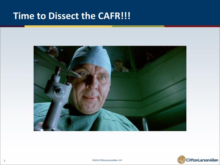 Time to Dissect the CAFR!!!