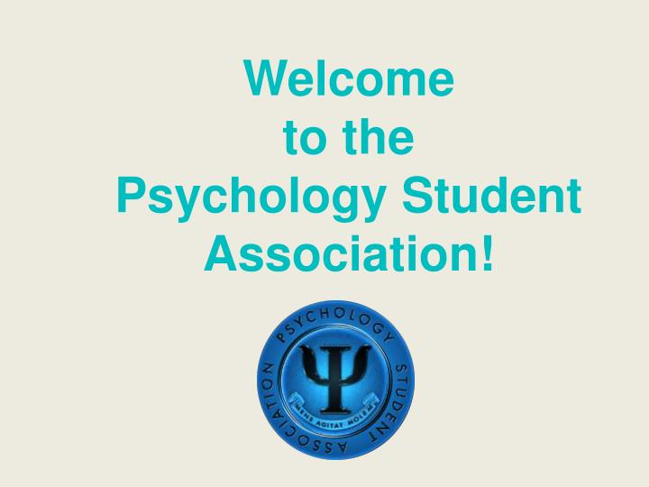 Welcome to the psychology student association