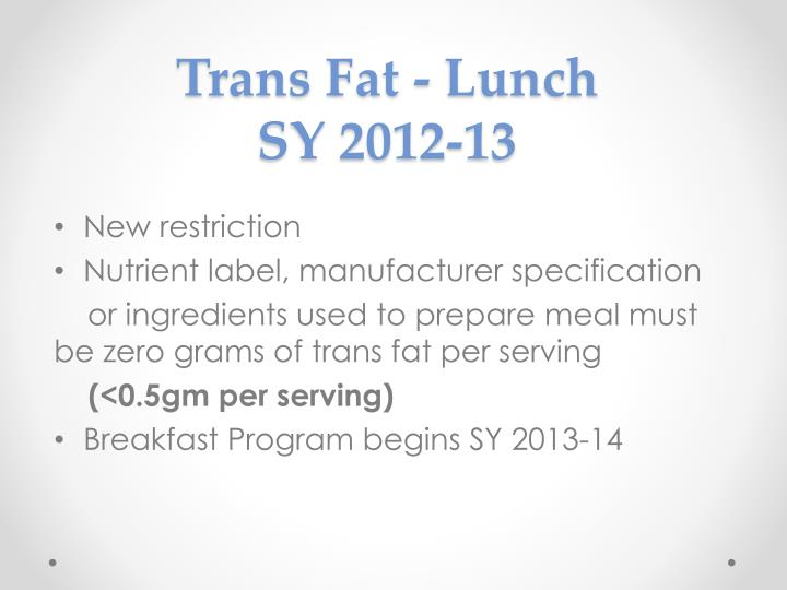 Trans Fat - Lunch