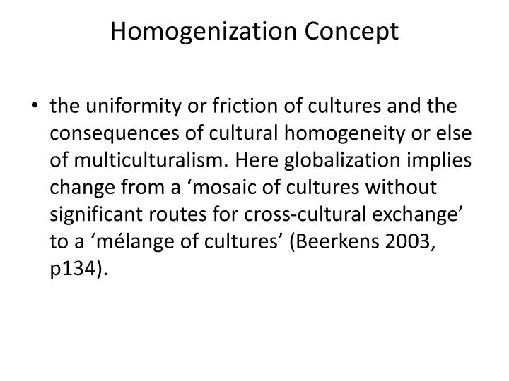 Homogenization Concept