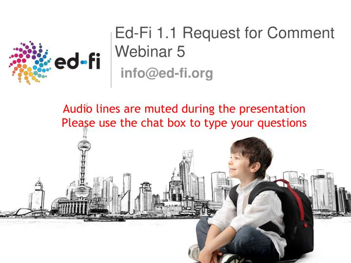 Ed fi 1 1 request for comment webinar 5