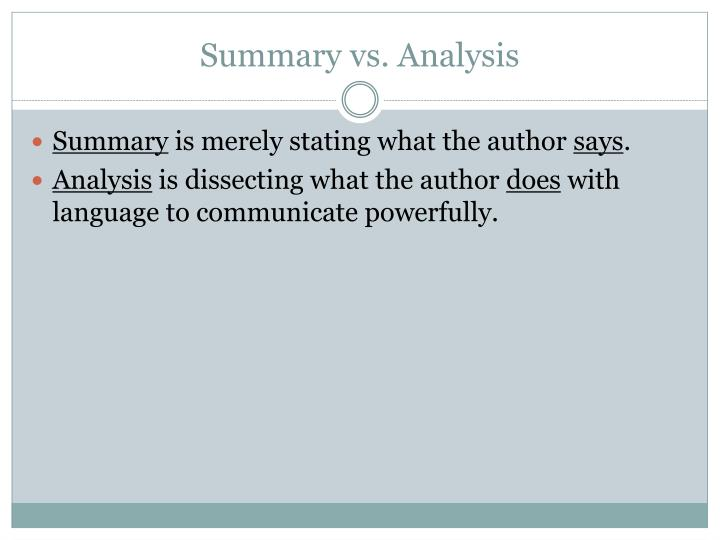 Summary vs. Analysis