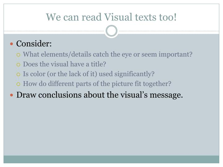 We can read Visual texts too!