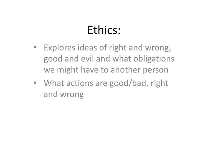 Ethics: