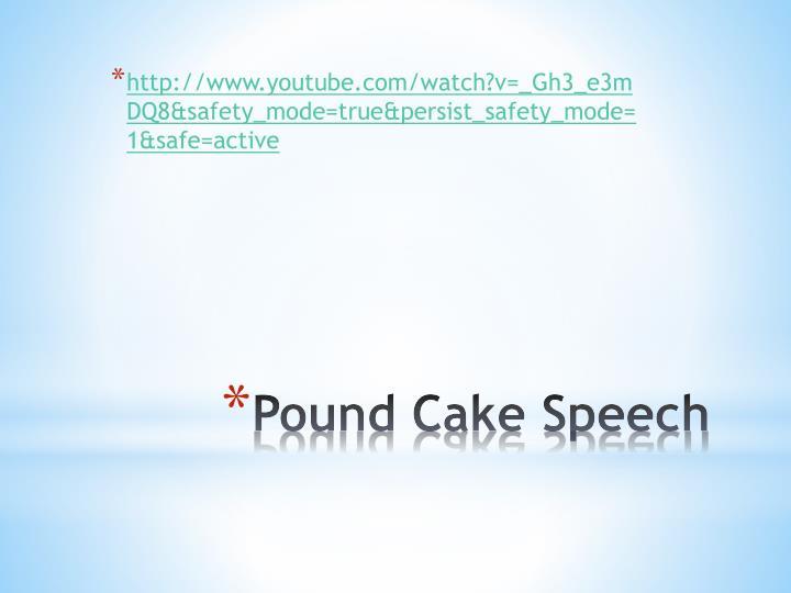 Youtube Pound Cake Speech